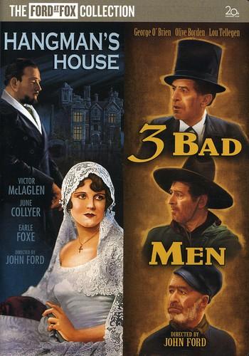 Hangman's House /  3 Bad Men