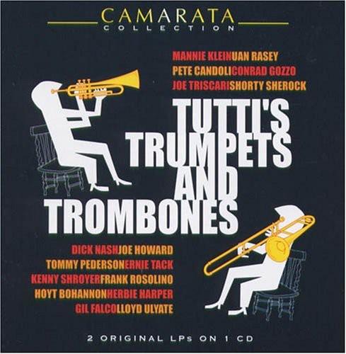 Tutti's Trumpets and Trombones
