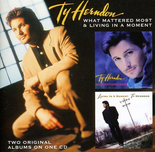 Ty Herndon - What Mattered Most/Living In A Moment [Import]
