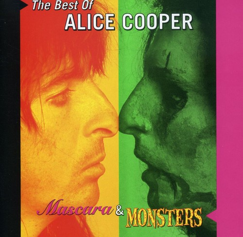 Mascara and Monsters: The Best Of Alice Cooper