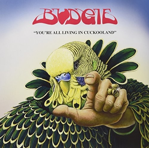 Budgie - You're All Living In Cuckooland (Uk)