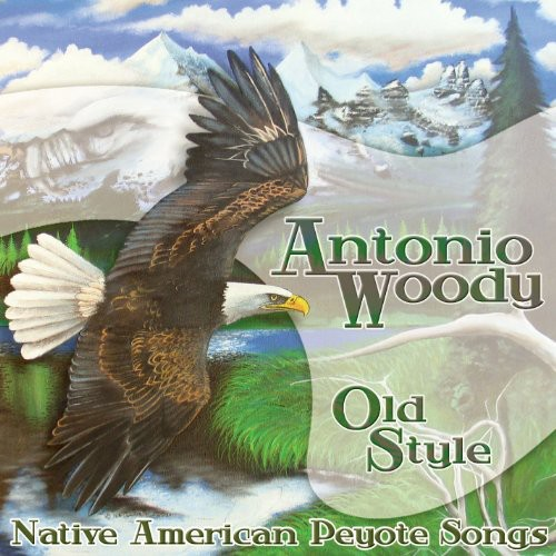 Old Style: Native American Peyote Songs