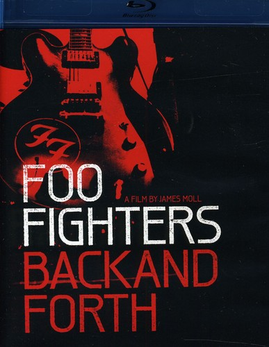 Foo Fighters - Foo Fighters: Back and Forth