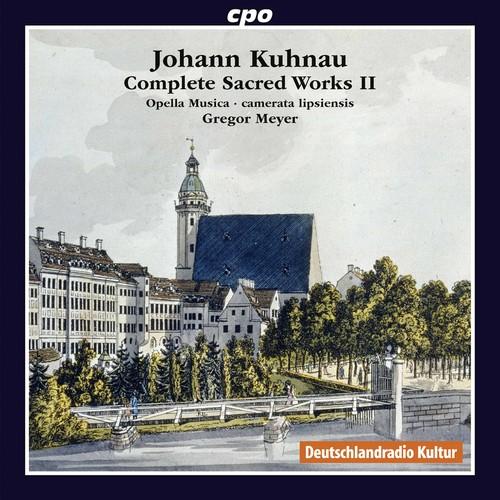 Johann Kuhnau: Complete Sacred Works Vol. 2