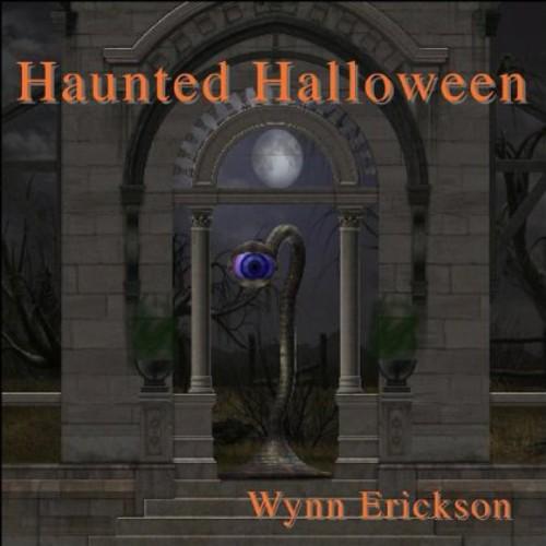 Wynn Erickson - Haunted Halloween