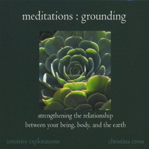 Meditations : Grounding-Strengthening the Relation