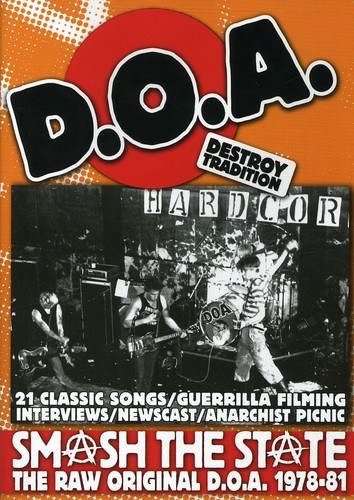 Smash the State: The Raw and Original D.O.A. 1978-81