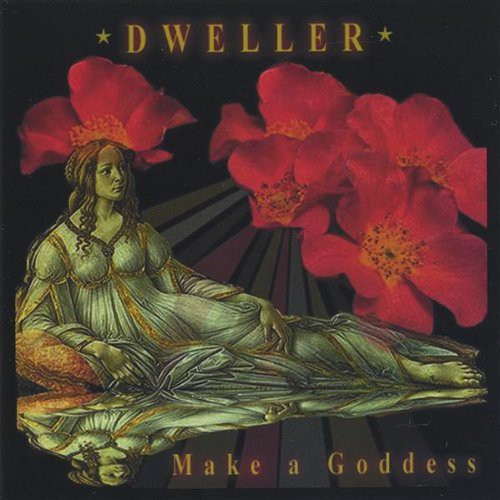 Dweller - Make A Goddess