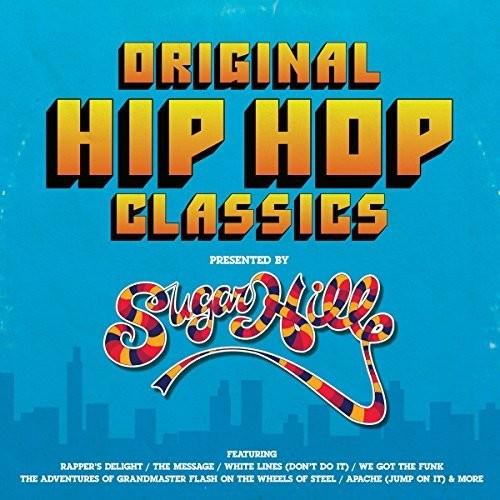 Original Hip Hop Classics Presented By Sugar Hill Records /  Various [Import]
