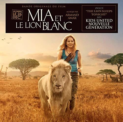 Armand Amar - Mia And The White Lion (Original Motion Picture Sountrack)