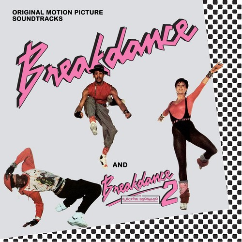 Breakdance /  Breakdance 2 (Original Soundtrack) [Import]