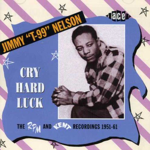 Cry Hard Luck: The RPM and Kent Recordings 1951-61 [Import]