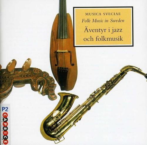 Musica Sveciae: Adventures In Jazz and Folklore, Vol. 4