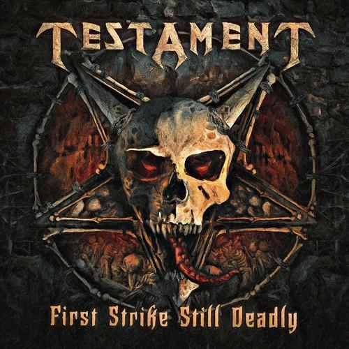 Testament - First Strike Still Deadly