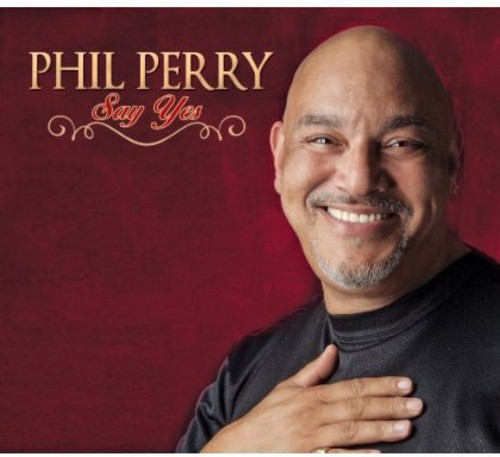 Phil Perry - Say Yes