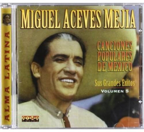 Canciones Populares de Mexico 5