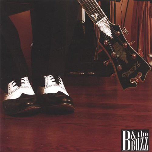 B & the Buzz