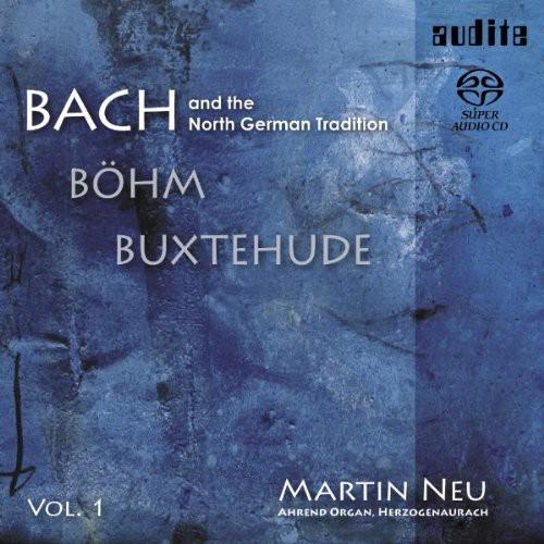 North German Tradition /  Bach 1