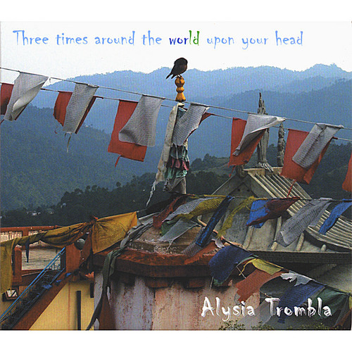 Three Times Around the World Upon Your Head