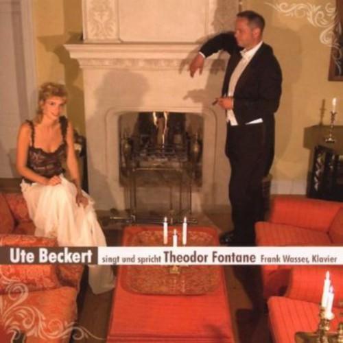 Ute Beckert Sings Theodor Fontane
