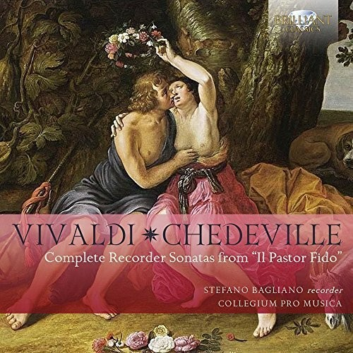 Vivaldi & Chedeville: Complete Recorder Sonatas from 'Il Pastor Fido