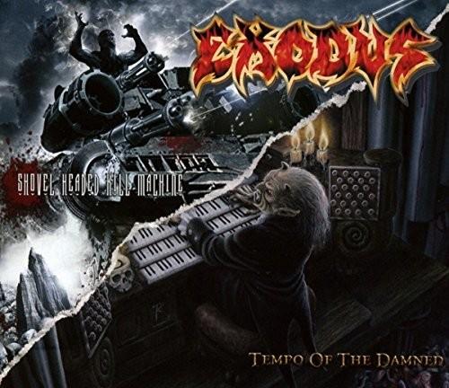 Exodus - Tempo Of The Damned: Shovel Headed Kill Machine
