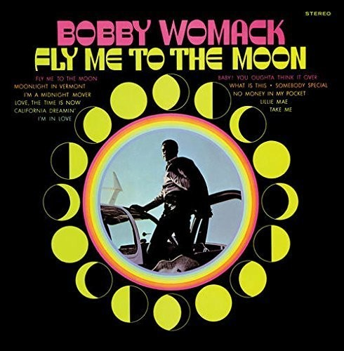 Bobby Womack - Fly Me To The Moon [180 Gram]