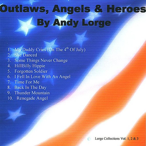 Outlaws, Angels & Heroes