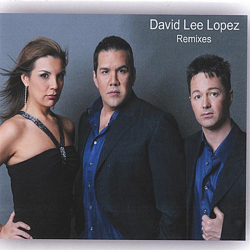 David Lee Lopez Remixes