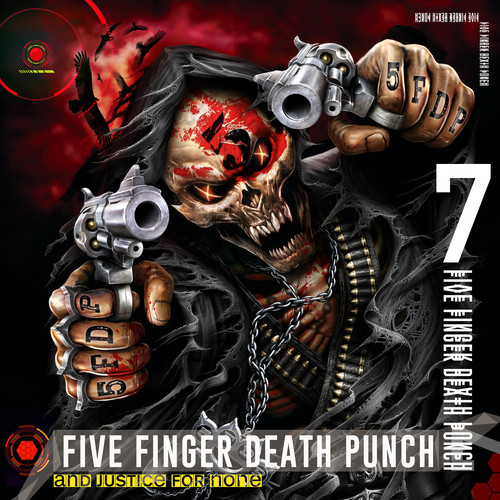 Five Finger Death Punch - And Justice For None [Limited Deluxe Edition - Clean]