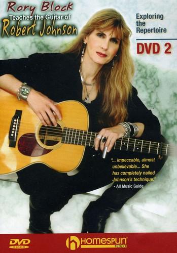 Rory Block Teaches the Guitar of Robert Johnson: Volume 2
