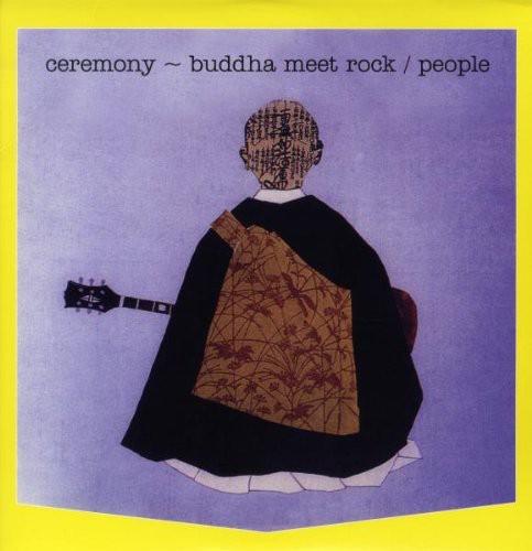 Ceremony: Buddha Meet Rock