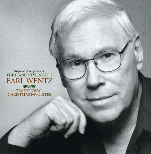 Piano Stylings of Earl Wentz: Traditional Christma