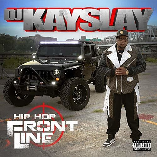 Dj Kayslay - Hip Hop Frontline