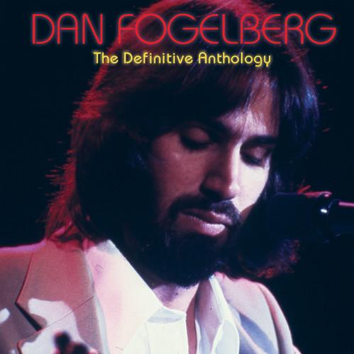 Dan Fogelberg - The Definitive Anthology