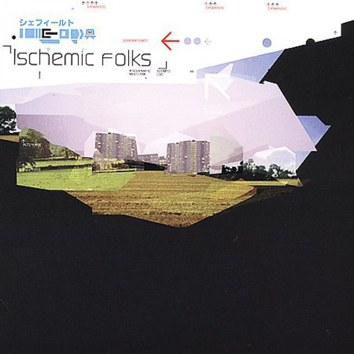 Ischemic Folks /  Various