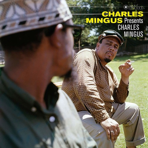 Charles Mingus - Presents Charles Mingus (Gate) (Ogv) (Dlx) (Vv)