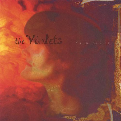 The Violets - Wild Place