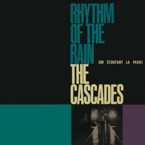 CASCADES - Rhythm Of The Rain (Fra)