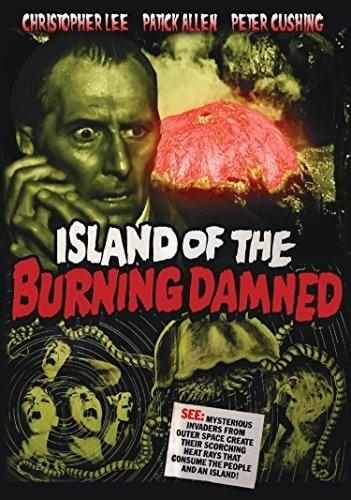 Island of the Burning Damned (aka Night of the Big Heat)