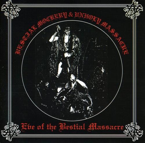 Eve of the Bestial Massacre [Import]