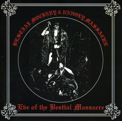 Eve of the Bestial Massacre [Import]