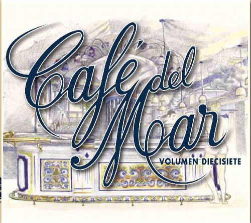 Cafe Del Mar 17 /  Various [Import]