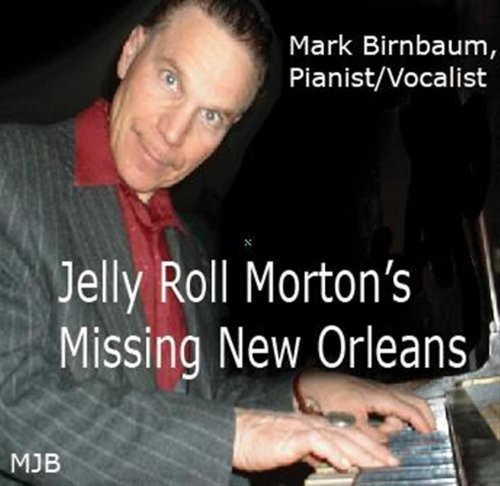 Jelly Roll Morton's Missing New Orleans