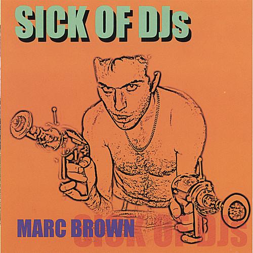 Sick of DJS