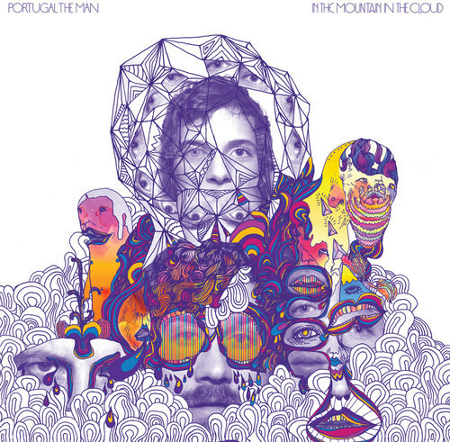 Portugal. The Man - In the Mountain in the Cloud