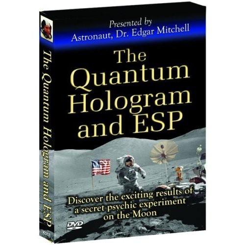 Quantum Hologram & Esp: Presented by Astronaut