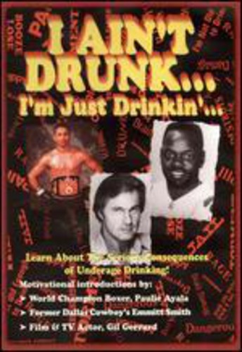 I Ain't Drunk - I'm Just Drinking: Volume 3
