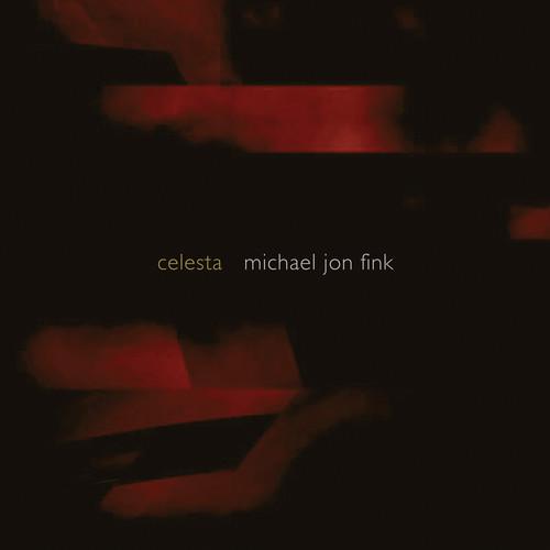 Michael Jon Fink - Celesta