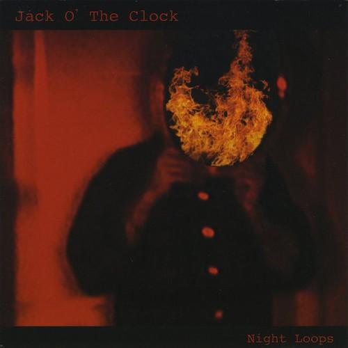 Jack O' The Clock - Night Loops